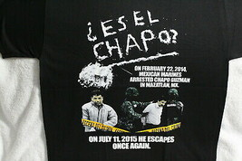 ES EL CHAPO JOAQHIN GUZMAN MEXICAN DRUG CARTEL ESCAPE MEXICO T-SHIRT - $12.39