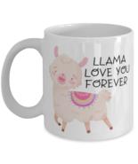 Llama Love You Forever - 11 oz Coffee Mug -Funny Sarcastic Valentines Day  - £14.24 GBP