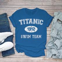 Swimming Funny Tee Titanic 1912 Swim Team Unisex - $15.99+