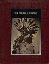 The Mighty Chieftains (American Indians) Time-Life Books - $8.00