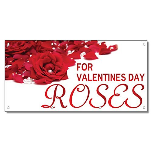 For Valentines Day Roses Business 13 Oz Vinyl Banner Sign With Grommets 5 Ft X 1