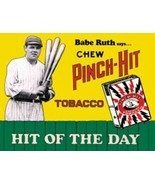 Babe Ruth Pinch Hit Tobacco Ad Tin Sign Reproduction NEW UNUSED - $5.94