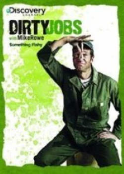 Dirty Jobs: Something Fishy by Discovery Channel Dvd