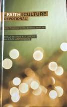 A Faith & Culture Devotional: Daily Readings, Kelly Mon Kullberg, Lael A... - $25.95