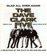 The Dave Clark Five  (Glad All Over Again ) CD - $12.98