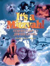 It's a Mitzvah!: Step-By-Step to Jewish Living [Paperback] Bradley Shavi... - $24.35