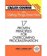 Crash Course: Getting Things Done Now (Crash Course (J. Countryman)) Gil... - $4.27