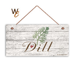 "Dill Sign, Rustic Style Garden Sign,  5"" x 10"" Wood Herb Sign, Kitchen - $11.39"