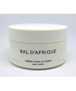 BYREDO BAL D'AFRIQUE  Body Cream  6.8oz/200ml  - $84.15