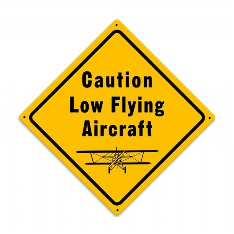 "Primary image for Vintage Metal Sign ""Low FLying Aircraft"" 12"" X 12"" For Pilots or Hangar"