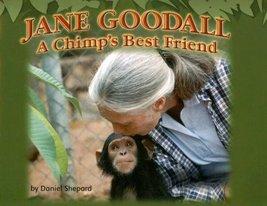 Steck-Vaughn Shutterbug Books: Leveled Reader Grades K - 1 Jane Goodall, Social