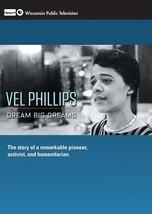 Vel Phillips: Dream Big Dreams - $26.09
