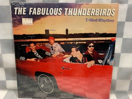 FABULOUS THUNDERBIRDS T-Bird Rhythm SHRINK LP Record Album Vinyl - $7.42