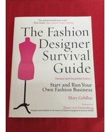 The Fashion Designer Survival Guide, Revised and Expanded Edition: Start... - $25.00