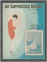 1928 MY SUPPRESSED DESIRE Vintage Sheet Music BROOKE JOHNS by Cohn, Miller - $7.50