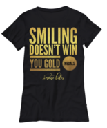 Smiling Doesn't Win You Gold Medals Gymnast Simone Biles Quote Womens TS... - $20.53