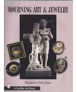 Mourning Art and Jewelry by Maureen DeLorme (2004, Hardcover) - $59.40