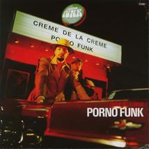 Creme De La Creme – Porno Funk CD NEW - $19.99
