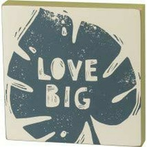 Primitives by Kathy 102670 Block Sign - Love Big - $12.57