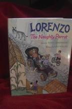LORENZO THE NAUGHTY PARROT by Tony Johnston ILLUSTRATED by LEO POLITI FU... - $147.00