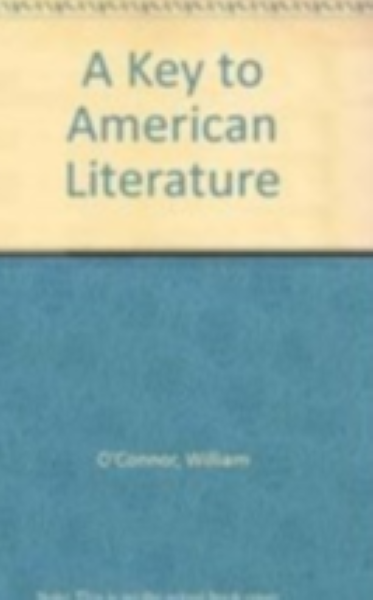 A key to American literature: A home education program in American literature...