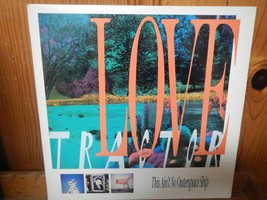 """Love Tractor This Ain't No Outerspace Ship  - Vinyl LP 12"""" Record Album ... - $9.99"""