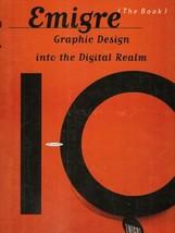 Emigre: Graphic Design into the Digital Realm (The Book : Graphic Design... - $16.99
