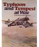 Typhoon and Tempest at War [Hardcover] Arthur Reed and Roland Beaumont - $24.95