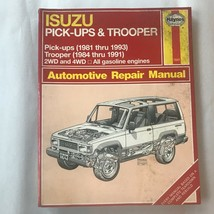 ISUZU  Pick-ups 1981-1993, Trooper 1984-1991  Haynes Repair Manual, Service - $13.37