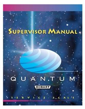 Hobart Quantum Scale Operator, Supervisor, Quick Start guide & Parts Man... - $25.73