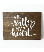 Be Still My Heart Solid Pine Wood Wall Plaque Sign Home Decor - $34.16
