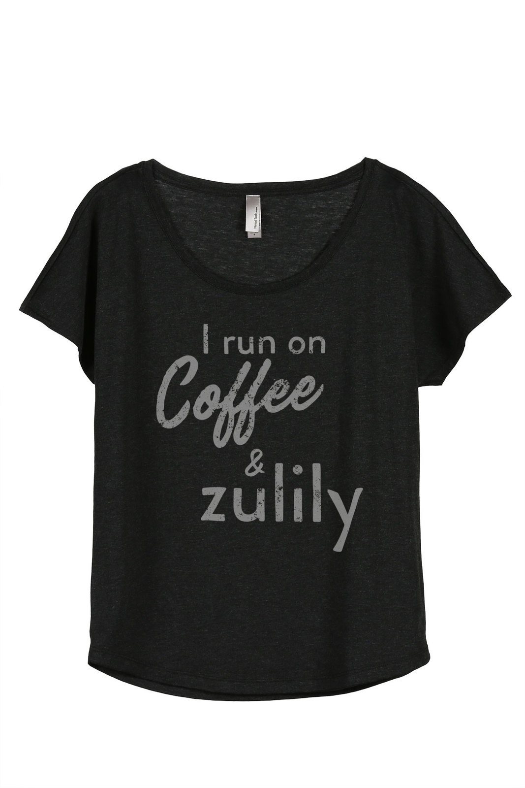 Thread Tank I Run On Coffee And Zulily Women's Slouchy Dolman T-Shirt Tee Heathe