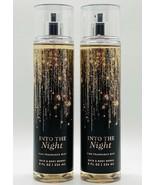 2 Bath & Body Works INTO THE NIGHT Fine Fragrance Mist Spray 8 fl.oz 236ml - $22.72