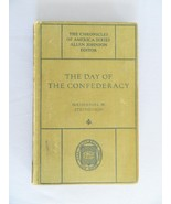 The Day of The Confederacy – The Chronicles Of America Series - HC Book - $10.00