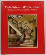 Yuletide at Winterthur Tastes and Visions of the Season - $4.99