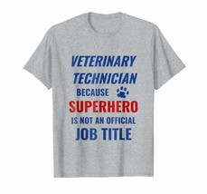Dog Fashion - Veterinary Technician Superhero is not an official Job Tit... - $19.95+