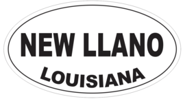 New Llano Louisiana Oval Bumper Sticker or Helmet Sticker D4062 - $1.39+