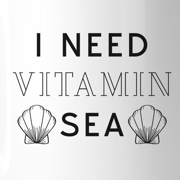 I Need Vitamin Sea Funny Saying Coffee Mug For Summer Ceramic 11oz
