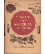A Salute To American Cooking Cookbook Longstreet 1968 Hardcover Region  ... - $11.75