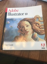 Adobe Illustrator 10 User Guide Book Only Ships N 24h - $67.60