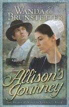 Allison's Journey: Brides of Webster County, Book 4 (Truly Yours Romance... - $19.80
