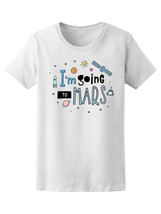 Retro Going To Mars Universe Women's Tee -Image by Shutterstock - $9.86+