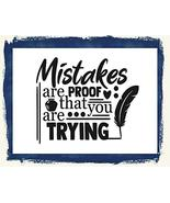 Top Shelf Novelties Mistakes are Proof That You are Trying Laminated Mot... - $8.77