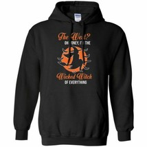 The West Oh Honey I'm The Wicked Witch Of Everything Hoodie Unisex - $27.74+