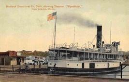 Steamer Wyandotte Montauk Steamship Co Dock New London CT 1910c postcard - $7.43