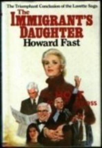 The Immigrant's Daughter By  Fast, Howard