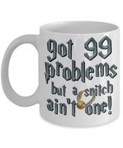 "Harry Potter Snitch Mug ""99 Problems But A Snitch Ain't One Coffee Mug"" ... - $14.95"