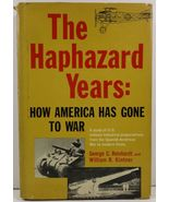 The Haphazard Years How America Has Gone to War - $4.99