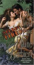 The Wild One: Secret Fires [Feb 01, 2001] Barbieri, Elaine