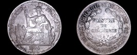 1894-A French Indo-China 1 Piastre World Silver Coin - Vietnam - $219.99